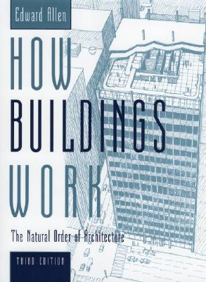 How Buildings Work By Allen, Edward